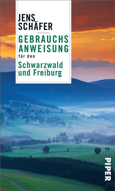 Buchcover: Gebrauchsanweisung für den Schwarzwald und Freiburg